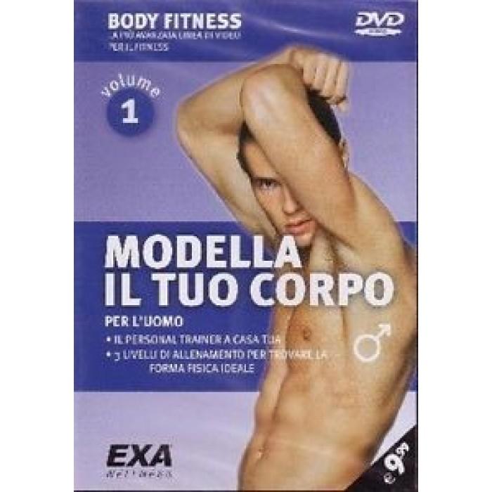 CORSO DVD MODELLA IL TUO CORPO PER L'UOMO DVD VOL.1 BODY FITNESS EXA WELLNESS